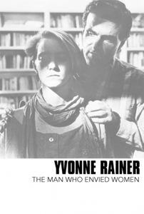 Yvonne Rainer The Man Who Envied Women